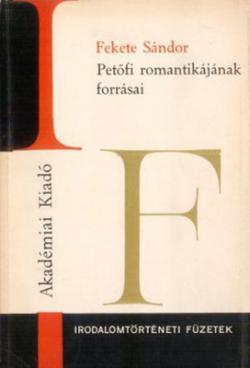 Petőfi romantikájának forrásai (1972)