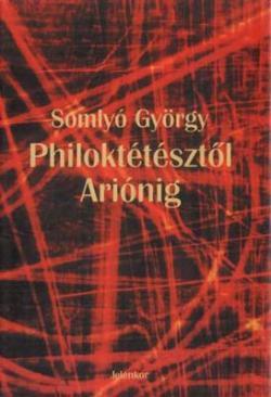Philoktétésztől Ariónig (2000)