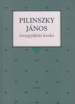 Pilinszky János összegyűjtött levelei (1997)