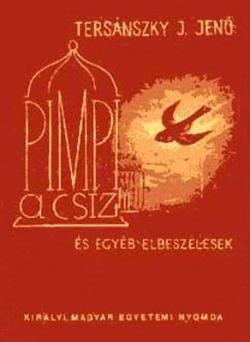 Pimpi, a csíz és egyéb elbeszélések (1942)