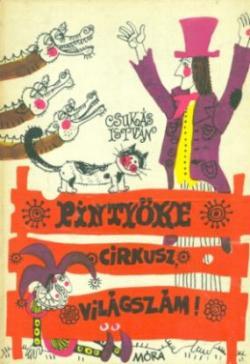 Pintyőke-cirkusz, világszám! (1978)