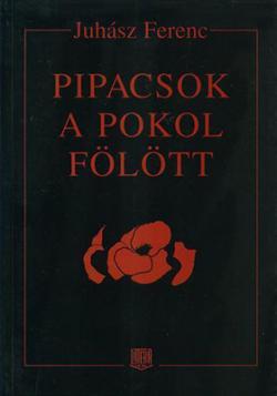 Pipacsok a pokol fölött (1996)