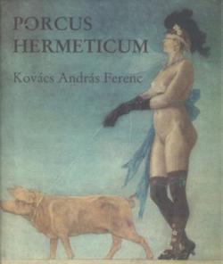 Porcus Hermeticum (2004)