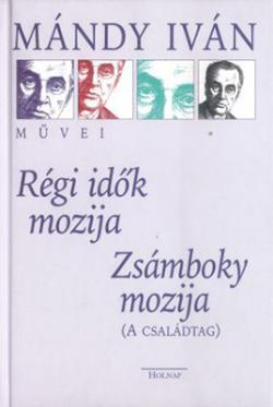 Régi idők mozija; Zsámboky mozija: a családtag (2001)