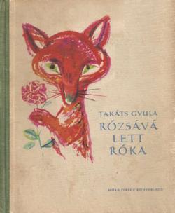 Rózsává lett róka (1958)