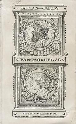 Rabelais: Pantagruel I. (1989)