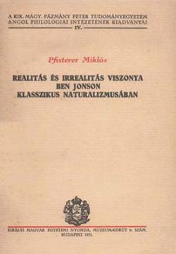 Realitás és irrealitás viszonya Ben Johnson klasszikus naturalizmusában (1931)