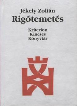 Rigótemetés (1998)