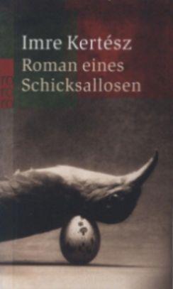 Roman eines Schicksallosen (2006)