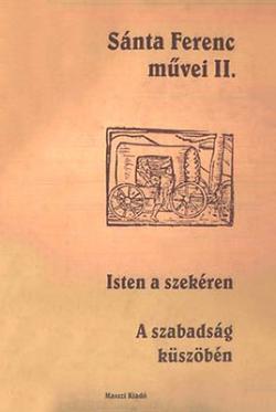 Sánta Ferenc művei II. (2002)