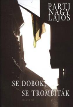 Se dobok, se trombiták (2008)