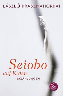 Seiobo auf Erden (2012)