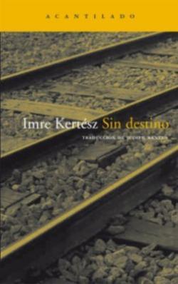 Sin destino (1996)