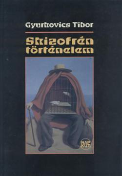 Skizofrén történelem (2005)