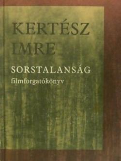 Sorstalanság - Filmforgatókönyv (2001)