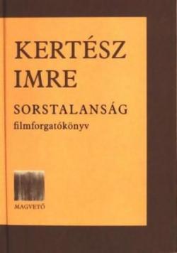 Sorstalanság - Filmforgatókönyv (2003)