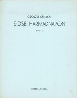 Sose harmadnapon (1976)