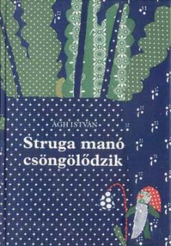 Struga manó csöngölődzik (1980)