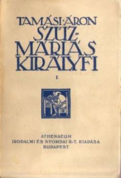 Szűzmáriás királyfi I-II. (1928)