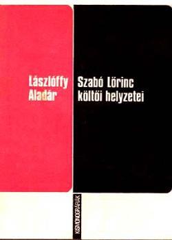 Szabó Lőrinc költői helyzetei (1973)