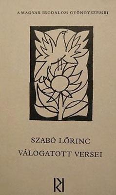 Szabó Lőrinc válogatott versei (1977)