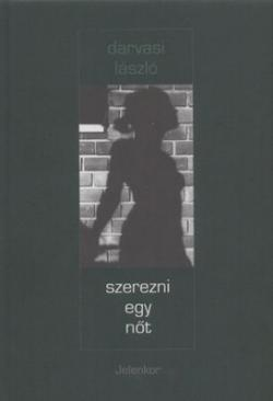 Szerezni egy nőt (2000)