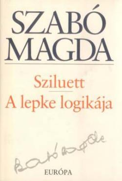 Sziluett; A lepke logikája (2000)