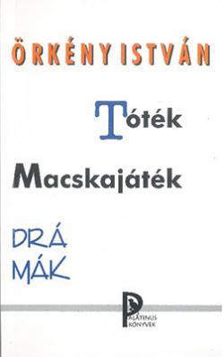 Tóték; Macskajáték (1999)