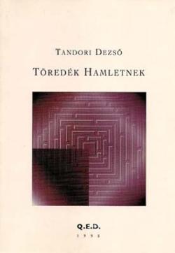 Töredék Hamletnek (1995)