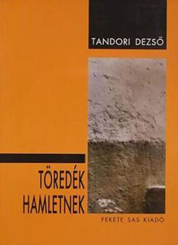 Töredék Hamletnek (1999)