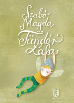 Tündér Lala (2011)