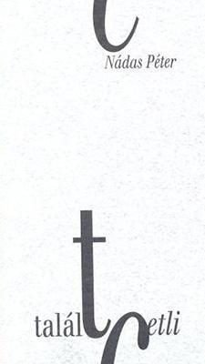 Talált cetli és más elegyes írások (1992)
