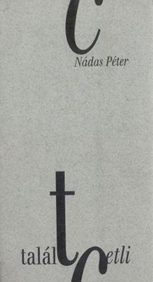 Talált cetli és más elegyes írások (2000)