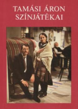 Tamási Áron színjátékai - 1943-1966 (1988)