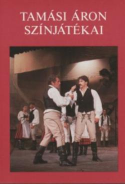 Tamási Áron színjátékai - 1924-1942 (1987)