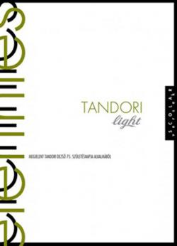 Tandori Light / Elérintés (2013)