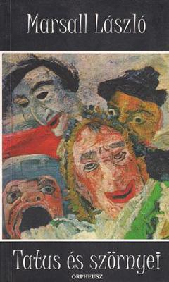 Tatus és szörnyei (1999)