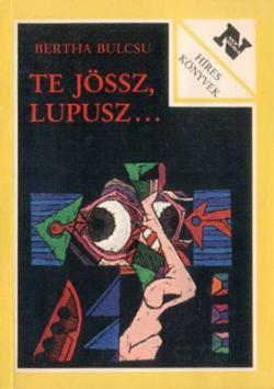 Te jössz, Lupusz… (1988)