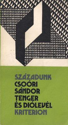 Tenger és diólevél (Bukarest, 1982)