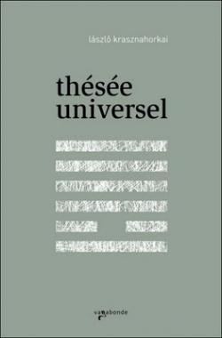 Thésée universel (2011)