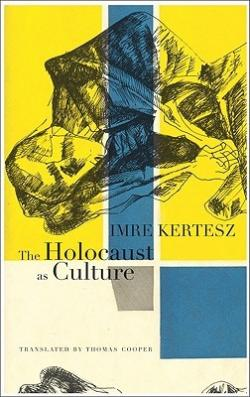 The Holocaust as Culture (2011)