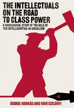 The intellectuals on the road to class power (1979)