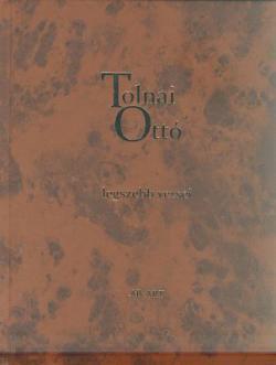 Tolnai Ottó legszebb versei (2007)