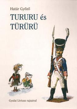 Tururu és Türürü (2002)