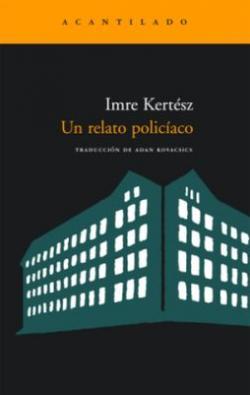 Un relato policíaco (2007)