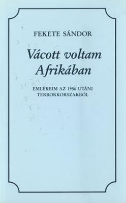 Vácott voltam Afrikában (1996)