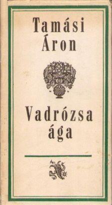 Vadrózsa ága (1967)