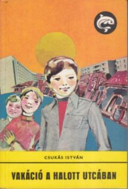 Vakáció a halott utcában (1978)