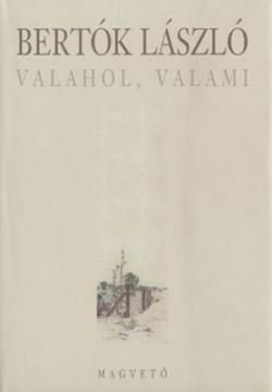 Valahol, valami (2003)