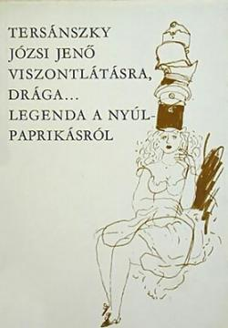 Viszontlátásra, drága...; Legenda a nyúlpaprikásról (1982)